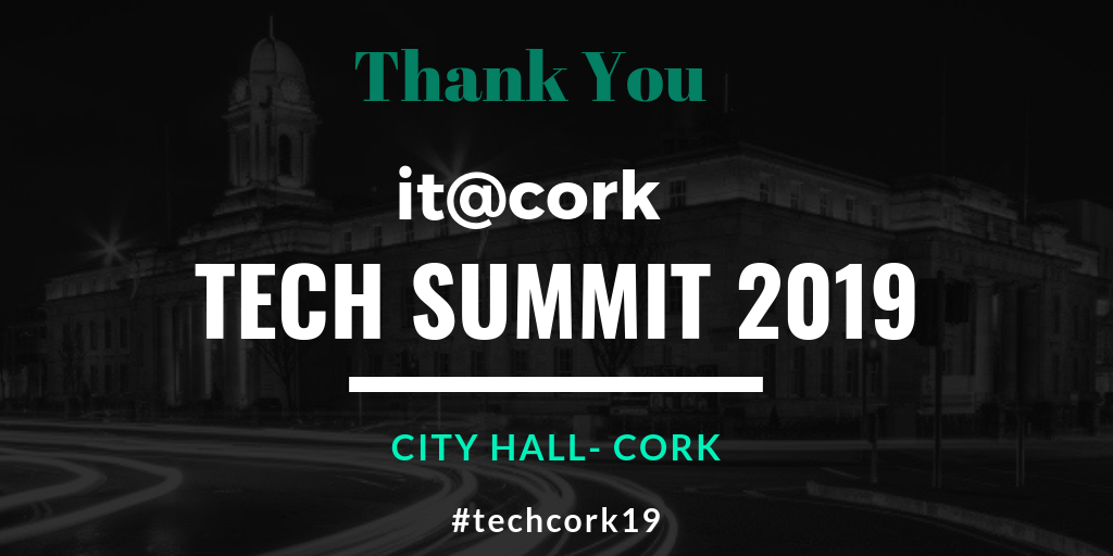 Thank You – it@cork Tech Summit 19
