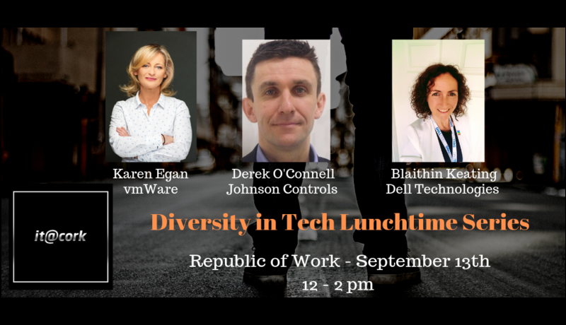 it@cork Lunchtime Diversity in Tech Series