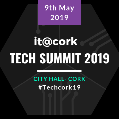 Reliving it@cork Tech Summit 2019 (#techcork19)
