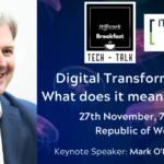 Digital Transformation – what does it mean for you?