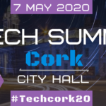 Tech Summit Cork:  7th May 2020