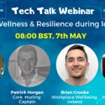 Tech Talk Webinar: Health, Wellness & Resilience during lockdown