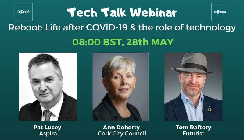 Tech Talk Webinar – Reboot: Life after COVID-19 & the role of technology