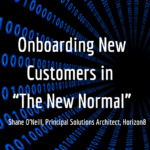 "Onboarding New Customers in ""The New Normal"""