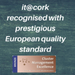 "it@cork receives ESCA BRONZE Label ""Striving for Cluster Excellence"""