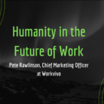 Humanity in the Future of Work