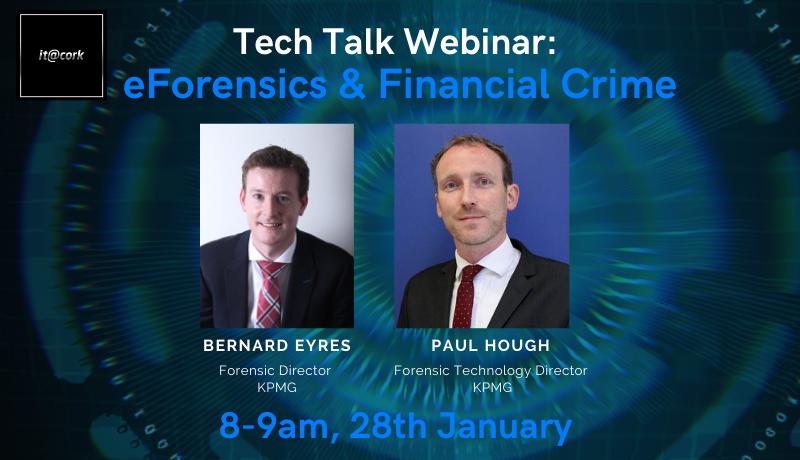 Tech Talk Webinar: eForensics & Financial Crime