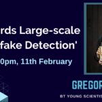 Webinar: Towards Large-scale Deepfake Detection