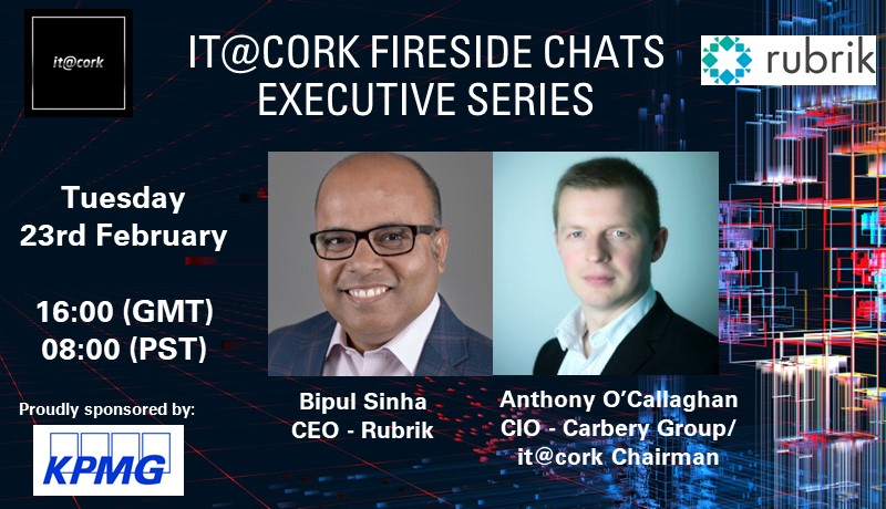 it@cork Fireside Chats Executive Series: Bipul Sinha