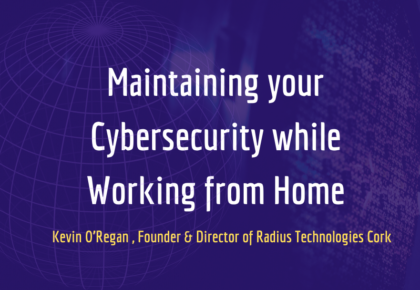 Maintaining your Cybersecurity while Working from Home
