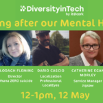 Diversity in Tech: Looking after our Mental Health